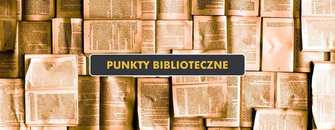 Punkty Biblioteczne Gminnej Biblioteki Publicznej w Pszczółkach